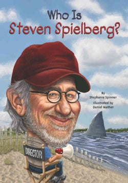 Who Is Steven Spielberg? (Paperback)