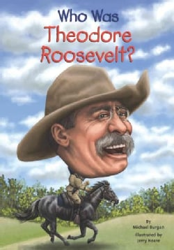 Who Was Theodore Roosevelt? (Paperback)