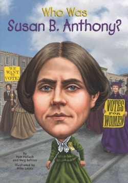 Who Was Susan B. Anthony? (Paperback)