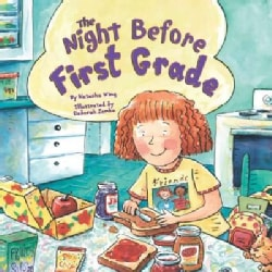 The Night Before First Grade (Hardcover)