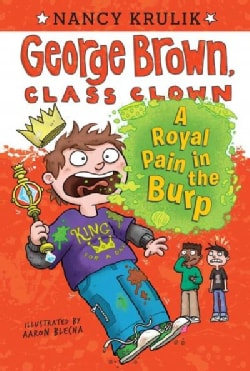 A Royal Pain in the Burp (Paperback)