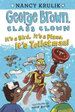 It's a Bird, It's a Plane, It's Toiletman! (Paperback)