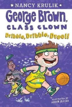 Dribble, Dribble, Drool! (Paperback)