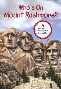 Who's on Mount Rushmore? (Paperback)