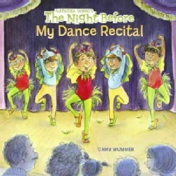 The Night Before My Dance Recital (Paperback)