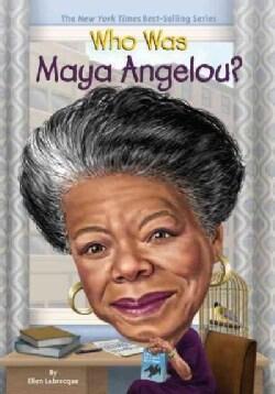 Who Was Maya Angelou? (Paperback)