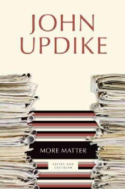 More Matter: Essays and Criticism (Paperback)