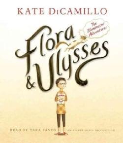 Flora & Ulysses: The Illuminated Adventures (CD-Audio)