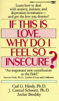 If This Is Love, Why Do I Feel So Insecure? (Paperback)