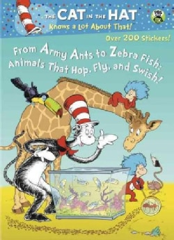 From Army Ants to Zebra Fish: Animals That Hop, Fly and Swish! (Paperback)