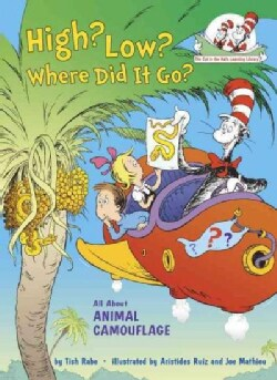 High? Low? Where Did It Go?: All About Animal Camouflage (Hardcover)