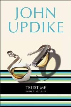 Trust Me: Short Stories (Paperback)