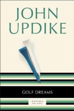 Golf Dreams: Writings on Golf (Paperback)