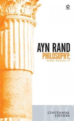 Philosophy: Who Needs It (Paperback)