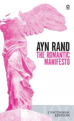 The Romantic Manifesto: A Philosophy of Literature (Paperback)