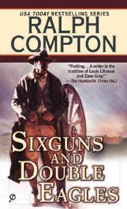 Sixguns and Double Eagles (Paperback)
