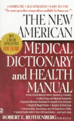 The New American Medical Dictionary and Health Manual (Paperback)