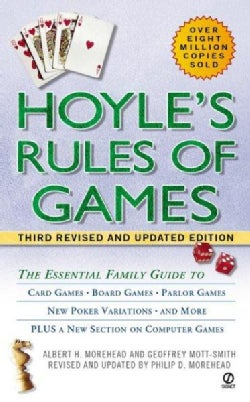 Hoyle's Rules of Games: Descriptions of Indoor Games of Skill and Chance, with Advice on Skillful Play. Based on ... (Paperback)