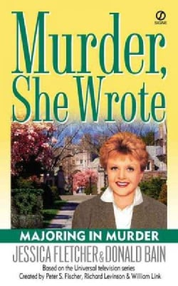 Majoring in Murder: A Murder, She Wrote Mystery (Paperback)