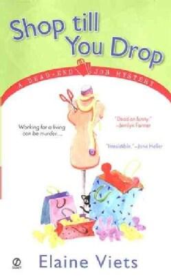 Shop Till You Drop (Paperback)