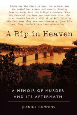 A Rip in Heaven: A Memoir of Murder and Its Aftermath (Paperback)