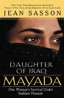 Mayada, Daughter of Iraq: One Woman's Survival Under Saddam Hussein (Paperback)