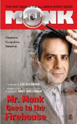 Mr. Monk Goes to the Firehouse (Paperback)