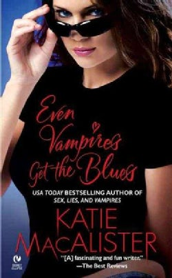 Even Vampires Get the Blues (Paperback)