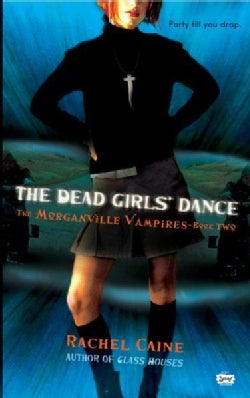 The Dead Girls' Dance (Paperback)