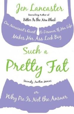 Such a Pretty Fat (Paperback)