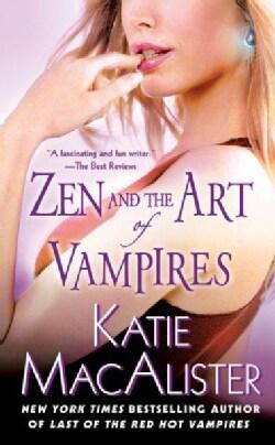 Zen and the Art of Vampires: A Dark Ones Novel (Paperback)