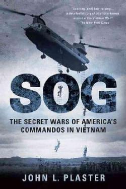 SOG: The Secret Wars of America's Commandos in Vietnam (Paperback)