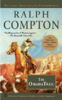Ralph Compton the Omaha Trail (Paperback)