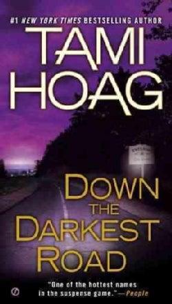 Down the Darkest Road (Paperback)