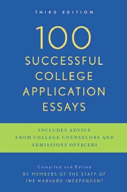 100 Successful College Application Essays (Paperback)