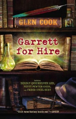 Garrett for Hire: Deadly Quicksilver Lies / Petty Pewter Gods / Faded Steel Heat (Paperback)