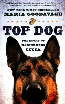 Top Dog: The Story of Marine Hero Lucca (Paperback)