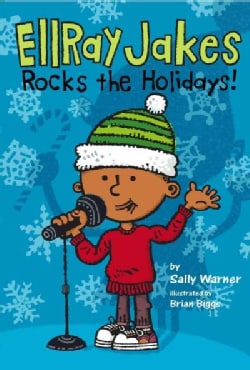Ellray Jakes Rocks the Holidays! (Hardcover)