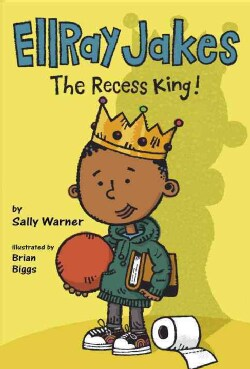 Ellray Jakes the Recess King! (Hardcover)