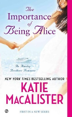 The Importance of Being Alice (Paperback)