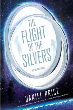 The Flight of the Silvers (Paperback)