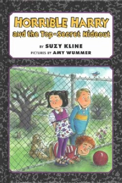 Horrible Harry and the Top-Secret Hideout (Hardcover)