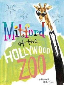 Mitford at the Hollywood Zoo (Hardcover)