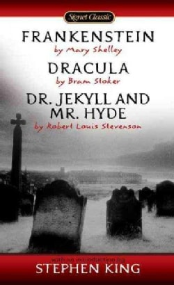 Frankenstein, Dracula, Dr. Jekyll and Mr. Hyde (Paperback)