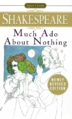 Much Ado About Nothing: With New and Updated Critical Essays and a Revised Bibliography (Paperback)