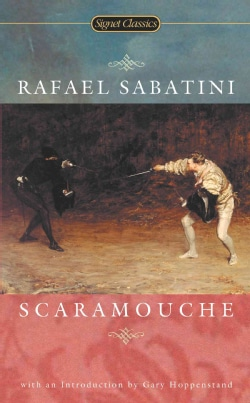 Scaramouche: A Romance of the French Revolution (Paperback)