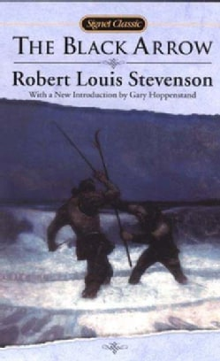 The Black Arrow: A Tale of the Two Roses (Paperback)