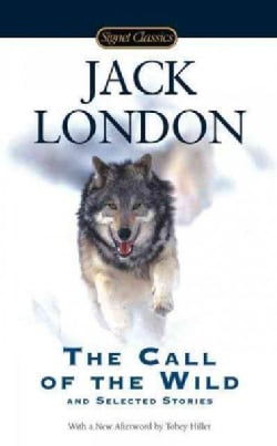 Call of the Wild and Selected Stories (Paperback)