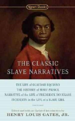 The Classic Slave Narratives (Paperback)