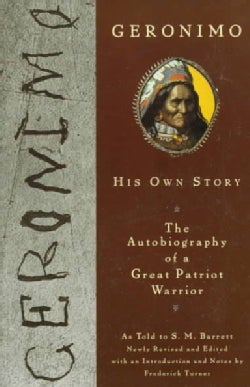Geronimo: His Own Story (Paperback)